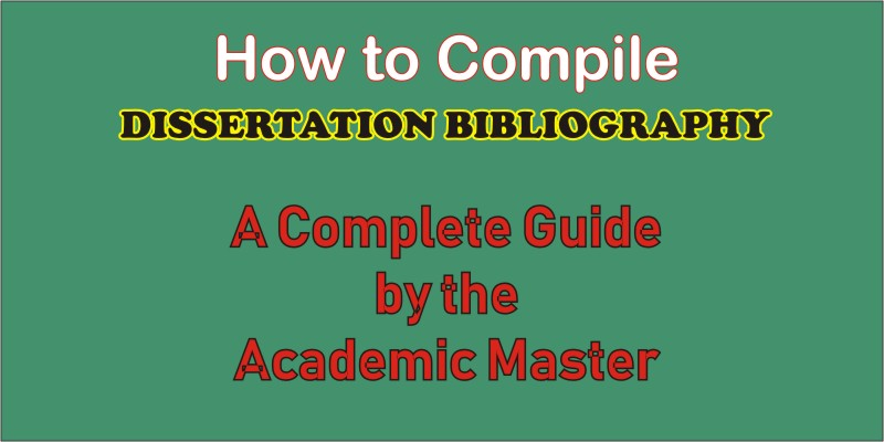 how to create dissertation bibliography